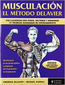Descargar It En Torrent Musculación. El Método Delavier (azul) Infantiles PDF