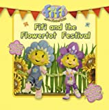 "Fifi and the Flowertot Festival ( "" Fifi and the Flowertots "" )"