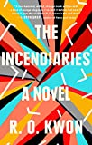 img - for The Incendiaries: A Novel book / textbook / text book
