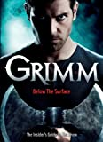 Grimm: The Ultimate Companion (Grimm TV Tie in)