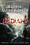 Radiant, Karina Sumner-Smith, 194045610X