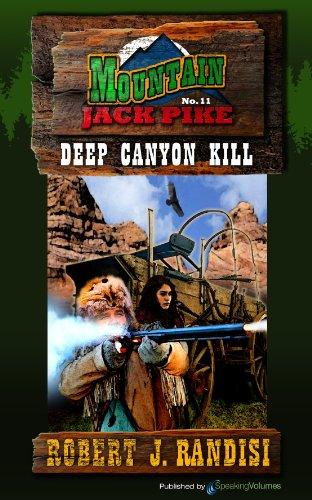 Deep Canyon Kill (Mountain Jack Pike Book 11)