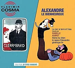 Clerambard alexandre le bienheureux soundtrack amazon for Alexandre jardin amazon