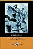 Afloat at Last, John Conroy Hutcheson, 1406584592