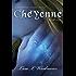 Cheyenne: A Timeless Series Novel