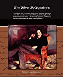 The Silverado Squatters, Robert Louis Stevenson, 1438510071