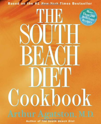 The South Beach Diet Cookbook by Arthur Agatston