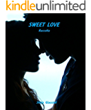 Sweet Love. Raccolta