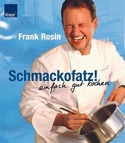 Schmackofatz Frank Rosin 9783426668870 Amazon Com Books