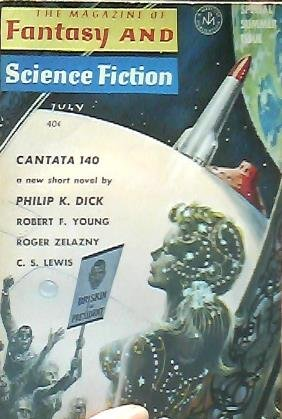 The Magazine of Fantasy and Science Fiction, July 1964, Philip K. Dick; Roger Zelazny; Robert F. Young