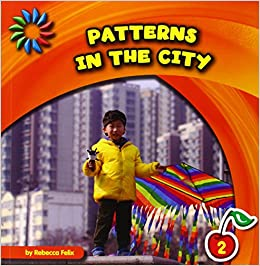 Book Patterns in the City (21st Century Basic Skills Library: Patterns All Around)