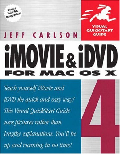 iMovie 4 and iDVD 4 for Mac OS X