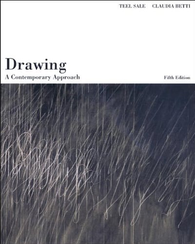 by Claudia Betti,by Teel Sale Drawing: A Contemporary Approach (with InfoTrac)(text only)5th (Fifth) editio[Paperback]2003