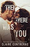 Then There Was You (The Second Chance Duet) (Volume 1)