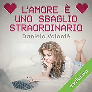 L'amore è uno sbaglio straordinario Audiobook