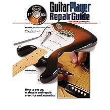 The Guitar Player Repair Guide - 3rd