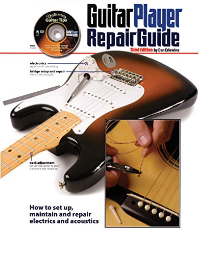 Guitar Player Presents - The Guitar Player Repair Guide