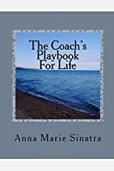 The Coach's Playbook For Life Paperback