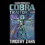 Cobra Traitor: Cobra Rebellion, Book 3 | Timothy Zahn