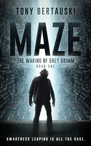 Maze: The Waking of Grey Grimm: A Science Fiction Thriller