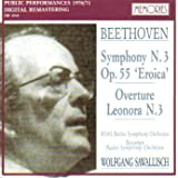 Beethoven: Symphony No. 3, Op. 55- Eroica / Leonora Overture, No. 3