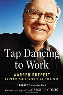 Tap Dancing to Work: Warren Buffett on Practically Everything, 1966-2012: A Fortune Magazine Book (1591845734) | Amazon price tracker / tracking, Amazon price history charts, Amazon price watches, Amazon price drop alerts