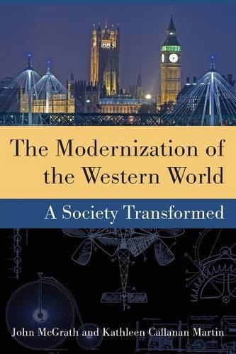 the-modernization-of-the-western-world-a-society-transformed