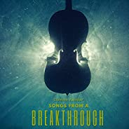 Songs from a Breakthrough