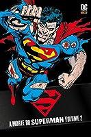 Superman - A Morte do Superman - Volume 2