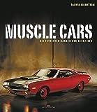 Muscle Cars: Die fettesten Karren der Sechziger