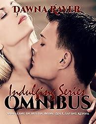 Indulging Series Omnibus Box Set - Indulging in Irelyn, Being Zolt, & Saving Kenna