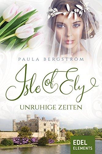 Isle of Ely - Unruhige Zeiten (German Edition)