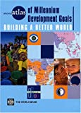 Millennium Development Goals, World Bank, 0821361759