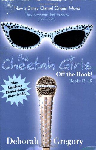 Cheetah Girls: Off the Hook!: Bind-Up #4 (Cheetah Girls, 4)