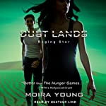 Raging Star: Dust Lands, Book 3 | Moira Young