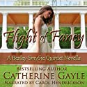 Flight of Fancy: Bexley-Smythe Quintet, Novella 1 Audiobook by Catherine Gayle Narrated by Carol Hendrickson