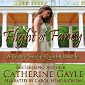 Flight of Fancy: Bexley-Smythe Quintet, Novella 1 | Catherine Gayle