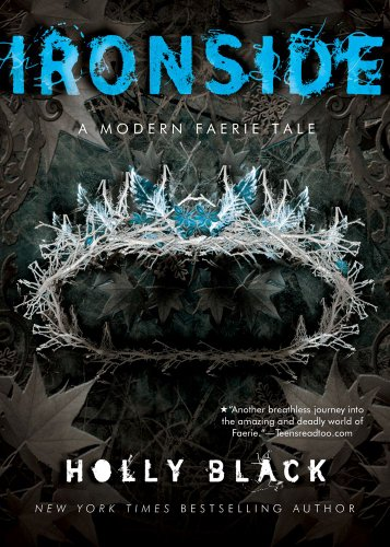 Ironside: A Modern Faery's Tale (Modern Faerie Tales)