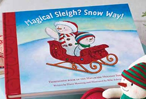 (Hallmark 2016 Gift 1XKT1695 Magical Sleigh? No Way! 13th Book in the Hallmark Holiday Series)