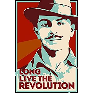 Seven Rays Bhagat Singh – Long Live The Revolution Small Poster for Room/Home/Office Size 12 X 18 Inches