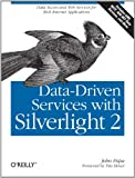Data-Driven Services with Silverlight 2 Pdf