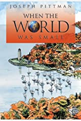 When the World Was Small (The Journeyman Stories) Kindle Edition