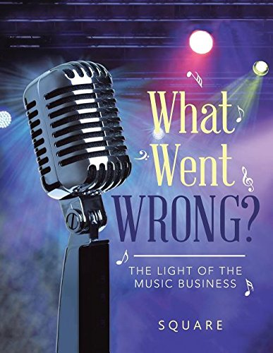 Download What Went Wrong?: The Light of the Music Business PDF