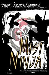 The Mist Ninja (The Adventures of Yamabushi Kaidan Book 2)