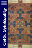 Celtic Spirituality (Classics of Western Spirituality (Paperback))
