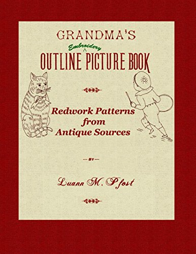 Grandma's Outline ^ Embroidery Picture Book: Redwork Patterns from Antique (Outline Embroidery Design)