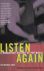 Listen Again: A Momentary History of Pop Music (Esperience Music Project)