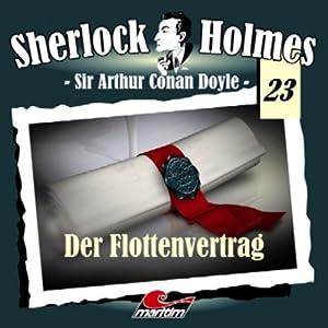 Der Flottenvertrag (Sherlock Holmes 23) Hörspiel