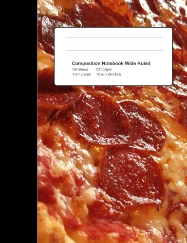 Composition Notebook Pizza Lover: Wide Ruled Journal Book for School Office Home Student Teacher: 7.44 X 9.69 inch 200 P