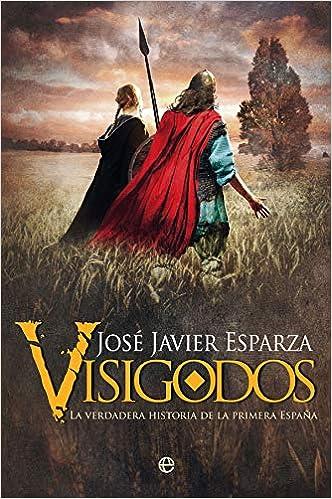 Visigodos de José Javier Esparza